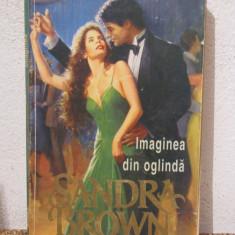 Roman dragoste - IMAGINEA DIN OGLINDA -SANDRA BROWN