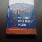 Beletristica - VIITORULUNUI TRECUT INCERT - ALAIN GUERREAU