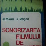 SONORIZAREA FILMULUI DE AMATORI-AL.MARIN,A.MASCA