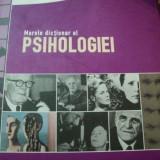 Carte Psihologie - MARELE DICTIONAR AL PSIHOLOGIEI