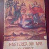 Carte religioasa - Nașterea din apa si spirit(Ioan3.5)-P.C.Avram