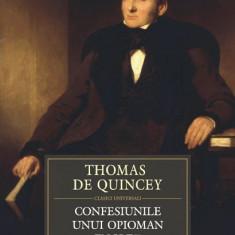 Thomas de Quincey - Confesiunile unui opioman englez - 387357 - Roman
