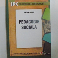 PEDAGOGIE SOCIALA de LOREDANA DROBOT, 2008 - Carte Sociologie