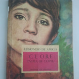 CUORE INIMA DE COPIL - EDMONDO DE AMICIS ( 4197 ) - Carte educativa