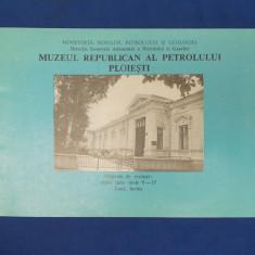 PLIANT MUZEUL REPUBLICAN AL PETROLULUI - PLOIESTI ~ 1980