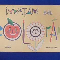 ILIE MIREA - INVATAM SA COLORAM - 1968 - Carte de colorat