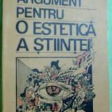 CAIUS DRAGOMIR - ARGUMENT PENTRU O ESTETICA A STIINTEI, 1990 (dedicatie/autograf)