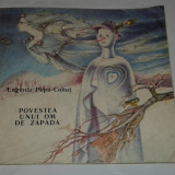 EUGENIA POPA-COHUT - POVESTEA UNUI OM DE ZAPADA - Carte de povesti