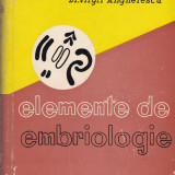 Virgil Anghelescu - Elemente de embriologie - 580109 - Carte Medicina alternativa