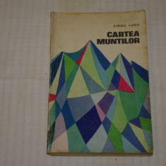 Cartea muntilor - Virgil Ludu - 1967 - Carte de calatorie