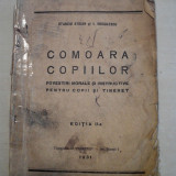 POVESTIRI MORALE SI INSTRUCTIVE PENTRU COPII- COMOARA COPIILOR, 1931