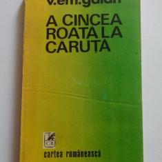 V.EM. GALAN - A cincea roata la caruta [proza scurta, antologie Alex Stefanescu] - Nuvela