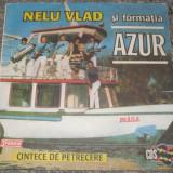 Nelu Vlad si formatia Azur – Cintece de petrecere, ST-CS-0228, VG+ - Muzica Lautareasca, VINIL