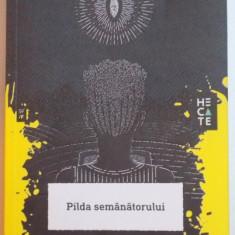 PILDA SEMANATORULUI de OCTAVIA E. BUTLER, 2015