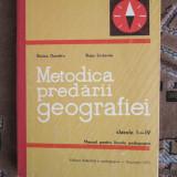 METODICA PREDARII GEOGRAFIEI LA CLASELE I - IV - DUMITRU / LIUBOVIA (CA NOUA!!!) - Carte Geografie