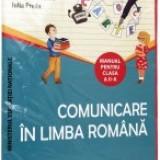 Comunicare in limba romana - Manual pentru clasa a 2-a, PI + PII - Manual Clasa a IX-a