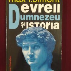 Carte Istoria artei - Max I.Dimont - Evreii, Dumnezeu si istoria - 524291
