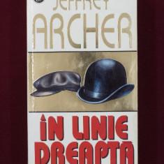 Roman - Jeffrey Archer - In linie dreapta - 467381