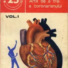 Arthur Karassi - Arta de a trai a coronarianului, vol. 1 - 499663 - Carte Medicina alternativa