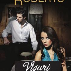 Roman dragoste - Nora Roberts - Visuri implinite - 318670