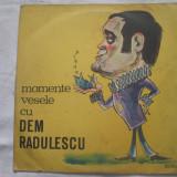 Dem Rădulescu – Momente Vesele Cu Dem Rădulescu _ vinyl(LP) Romania non music - Muzica soundtrack Altele, VINIL
