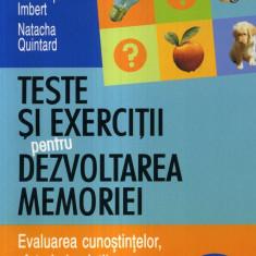 Sandrine Coussinoux - Teste si exercitii pentru dezvoltarea memoriei - 557859 - Carte Medicina alternativa