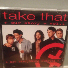 TAKE THAT - OUR STORY VOL 1(1995/BMG REC /GERMANY) - CD NOU/SIGILAT/ORIGINAL/POP - Muzica Dance ariola