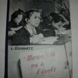 Carte de povesti - CARTE FRANCEZA, FOARTE FRUMOASA, 1953-MAROUSSIA VA A L'ECOLE