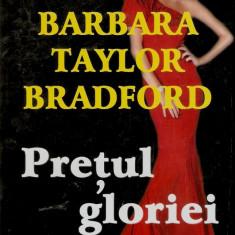 Barbara Taylor Bradford - Pretul gloriei - 500088 - Roman dragoste