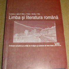 Limba si Literatura Romana evaluare clasa a VII a - Dobra / Ignat / Nica / Preda - Carte Teste Nationale Altele