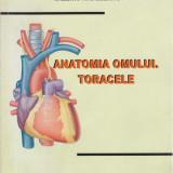 Valeriu Ardeleanu - Anatomia omului. Toracele - 683658