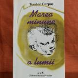 Carte - Marea minune a lumii - Teodor Curpas ( poezii anul 1998 ) #325 - Carte poezie
