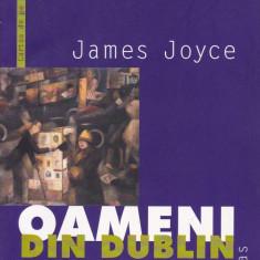 James Joyce - Oameni din Dublin - 626253 - Roman