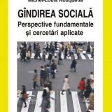 Michel-Louis Rouquette - Gindirea sociala - 674998 - Carte Psihologie