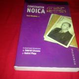 Constantin Noica în arhiva Securității, editor Dora Mezdrea - Istorie