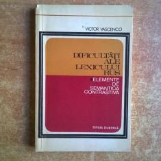 Victor Vascenco – Dificultati ale lexicului rus