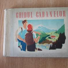 GHIDUL CABANELOR- 1949, cartonata - Hobby Ghid de calatorie