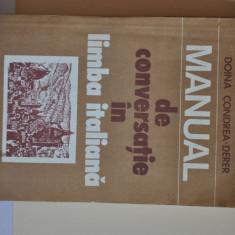 Manual de conversatie in limba italiana - Doina Condrea Derer - Curs Limba Italiana Altele