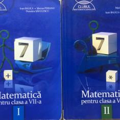 CLUBUL MATEMATICIENILOR - MATEMATICA  PENTRU CLASA A VII-A (2 volume)