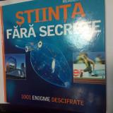 STIINTA FARA SECRETE - 1001 ENIGME DESCIFRATE - Reader's Digest - Enciclopedie